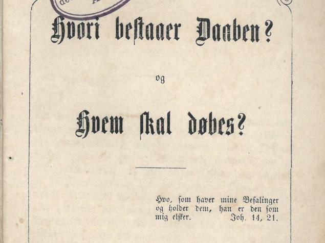 Julius Købner/R. Pengilly: Hvori bestaaer Daaben og Hvem skal døbes? (1839)