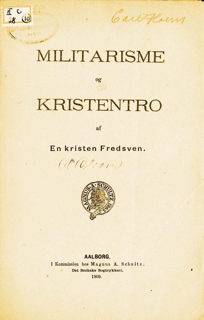 P. Olsen: Militarisme og Kristentro
